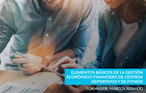 Elementos fundamentales para la gestión economica y financiera de los centros de fitness