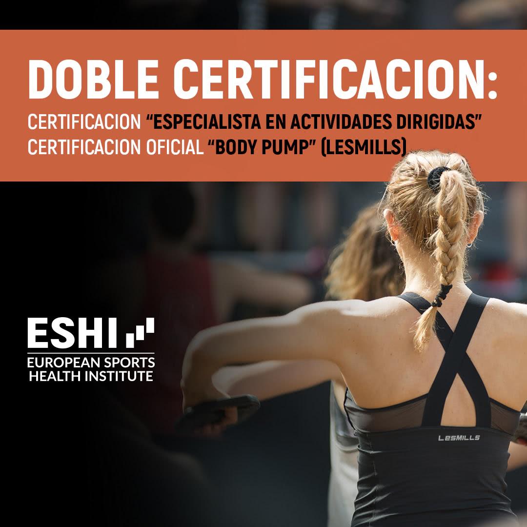 Doble Certificación: Certificación Especialista en Actividades Dirigidas  Certificación Oficial BODY PUMP (LesMills)
