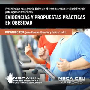 Prescripción de ejercicio físico en el tratamiento multidisciplinar de patologías metabólicas: evidencias y propuestas prácticas en obesidad