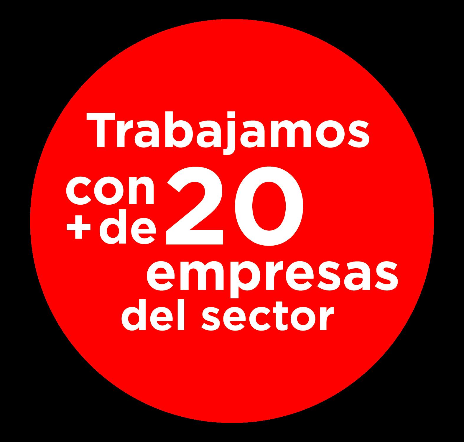 Trabajamos con más de 20 empresas del sector